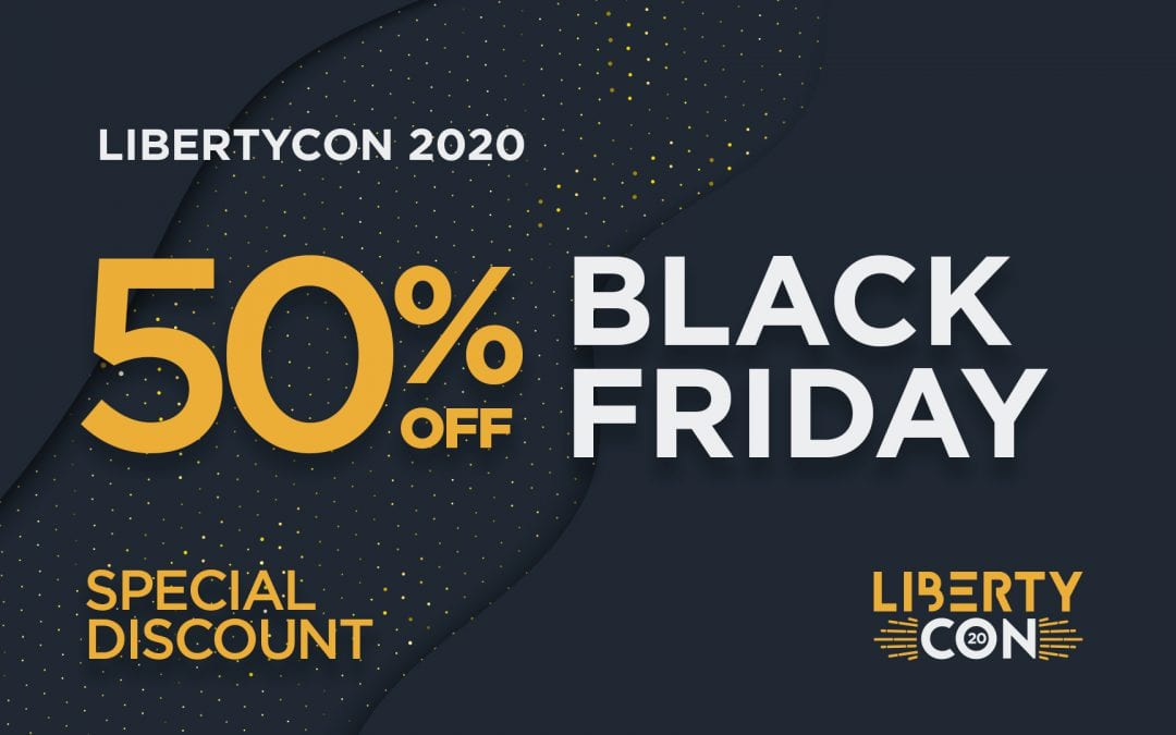 LibertyCon 2020 Black Friday Sale