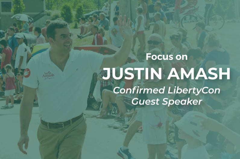 Focus on Justin Amash: Confirmed LibertyCon Guest Speaker