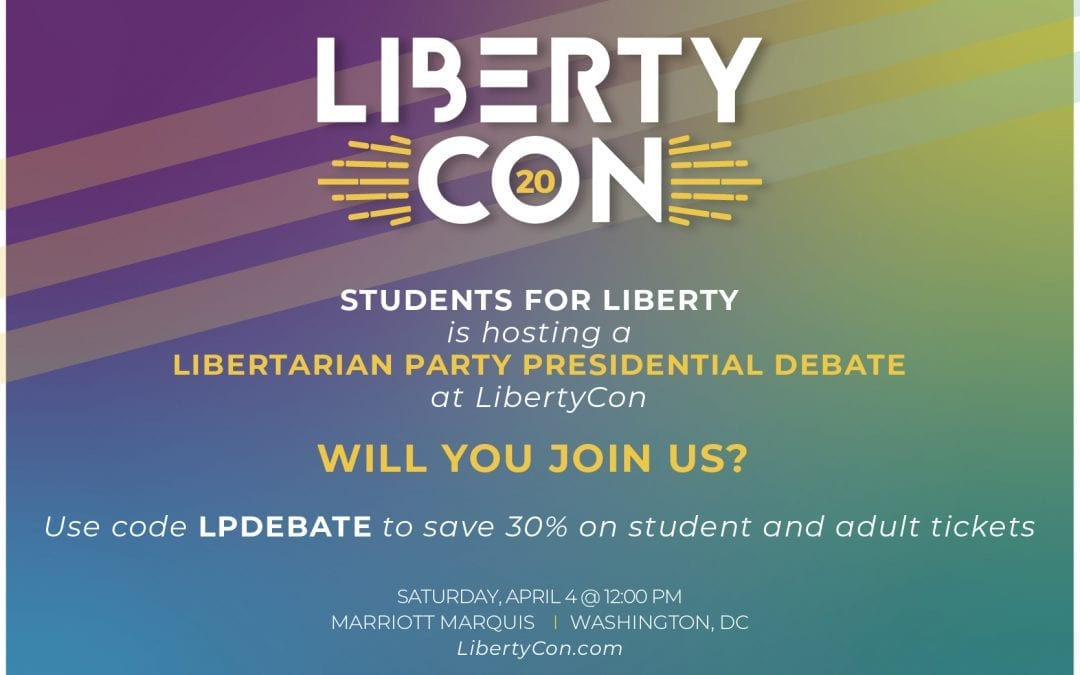 LibertyCon To Host Libertarian Party Presidential Debate